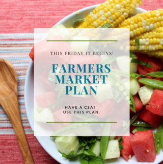 The Farmers Market Meal Plan is Here!